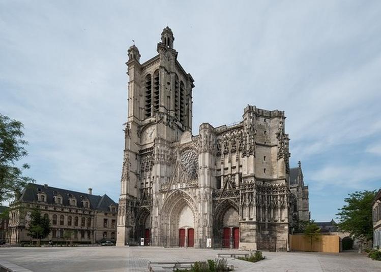 Les Grandes Dates De La Cathédrale à Troyes