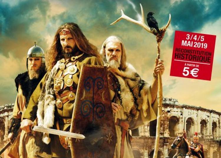 Les Grands Jeux Romains - Les Rois Barbares à Nimes