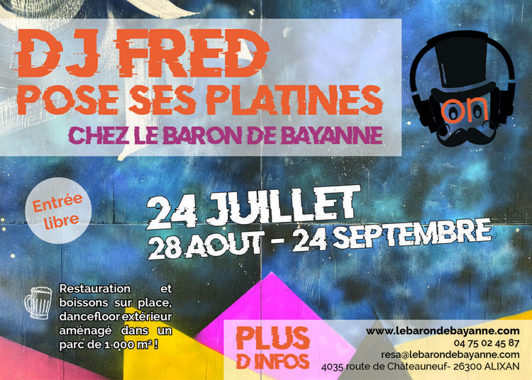 Les Happy Vendredis : DJ Fred #4 à Alixan