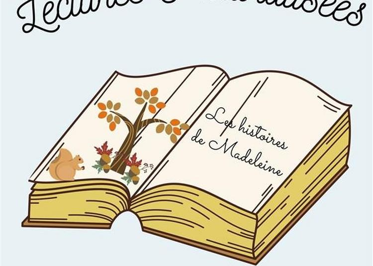 Les Histoires De Madeleine à Begles