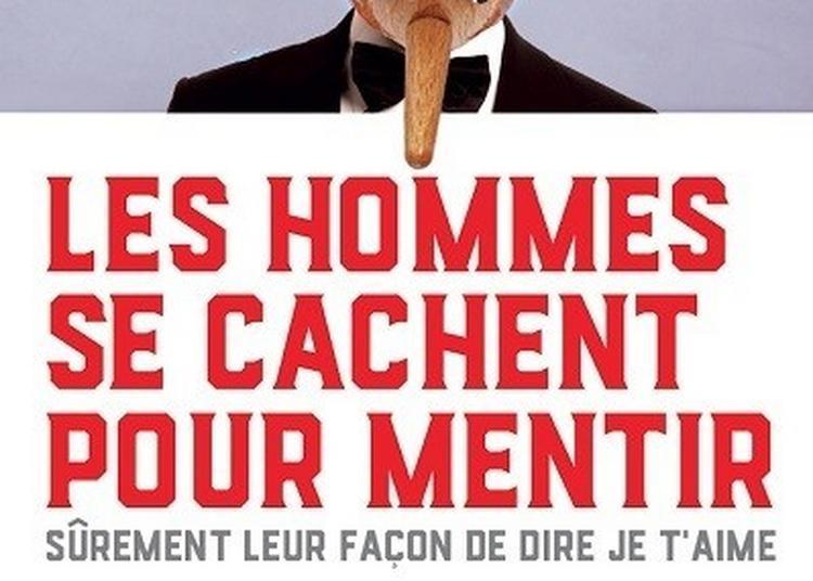 Les Hommes Se Cachent Pour Mentir à Versailles