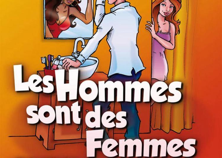 Les Hommes Sont Des Femmes à Bordeaux