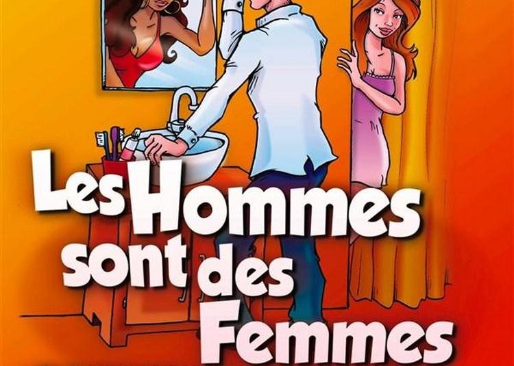 Les Hommes Sont Des Femmes Comme Les Autres à Brest