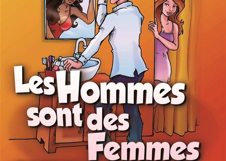 Les Hommes Sont Des Femmes Comme Les Autres à Arles