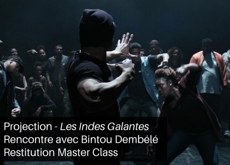 Les Indes Galantes - Projection, Restitution Master Class hip hop et Rencontre Bintou Dembélé à Bourges