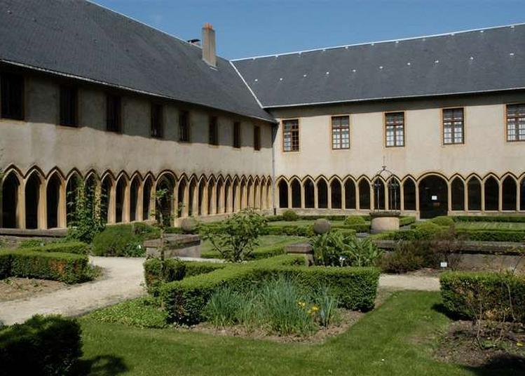 Les Jardins Du Cloître Vous Racontent à Metz