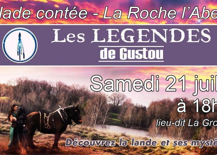 Les légendes de Gustou à La Roche l'Abeille