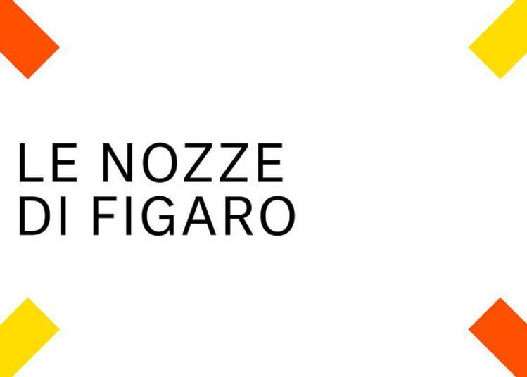 Les Noces De Figaro à Aix en Provence
