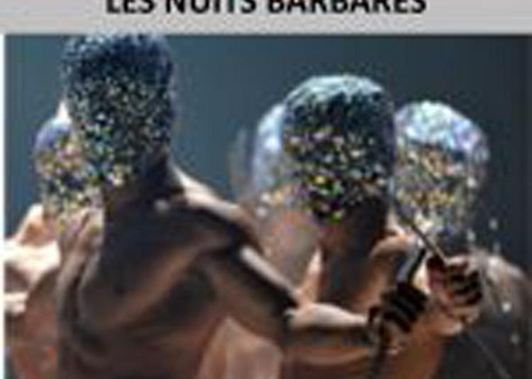 Les Nuits Barbares à Saint Gregoire