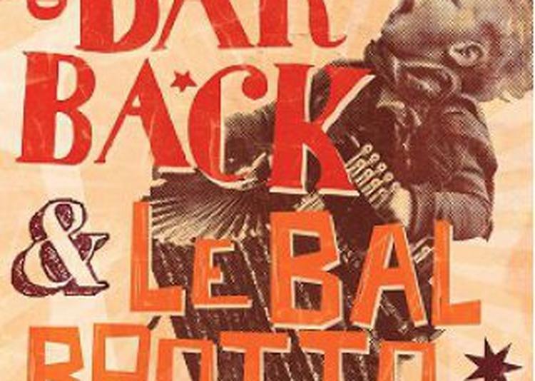 Les Ogres De Barback & Le Bal Brotto Lopez à Paris 18ème