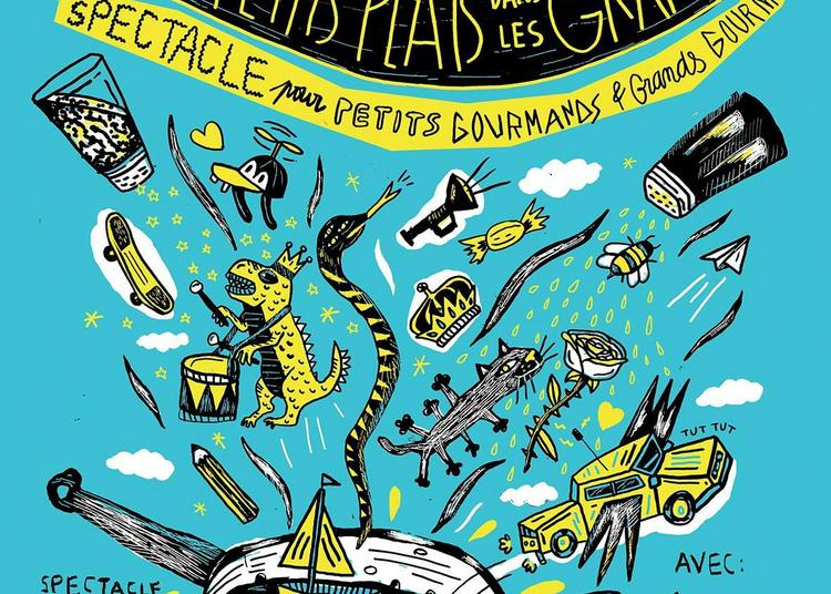 Les P'tits Plats dans les Grands (théâtre pro - tout public) à Nantes