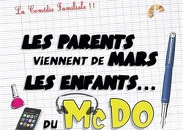 Les parents viennent de Mars, les enfants du Mc DO à Hyeres