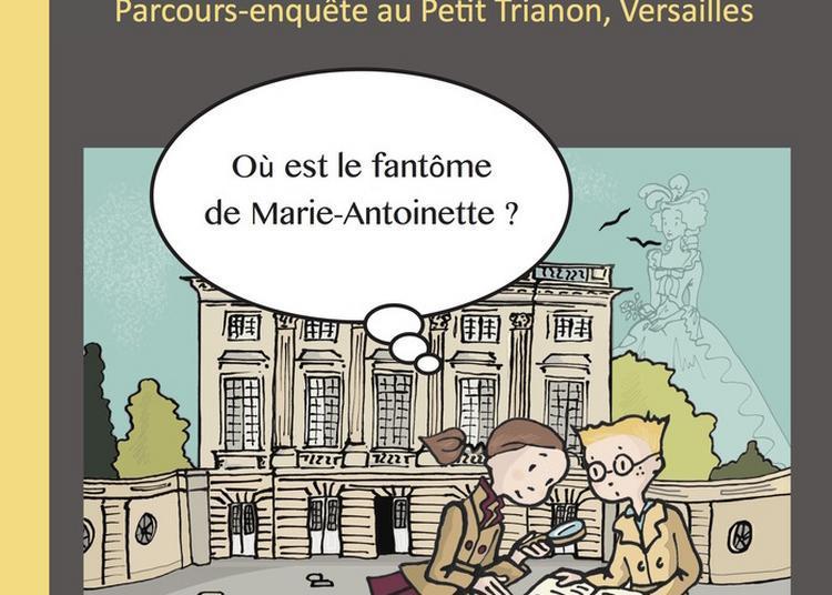 Les Petits Détectives à Trianon à Versailles