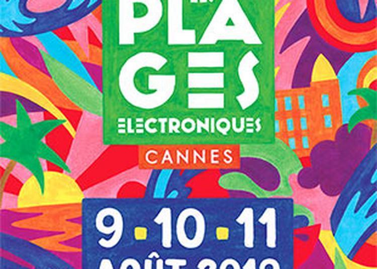 Les Plages Electroniques - Vendredi à Cannes