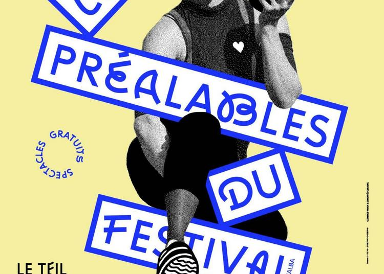 Les Préalables du Festival d'Alba à Bourg saint Andeol