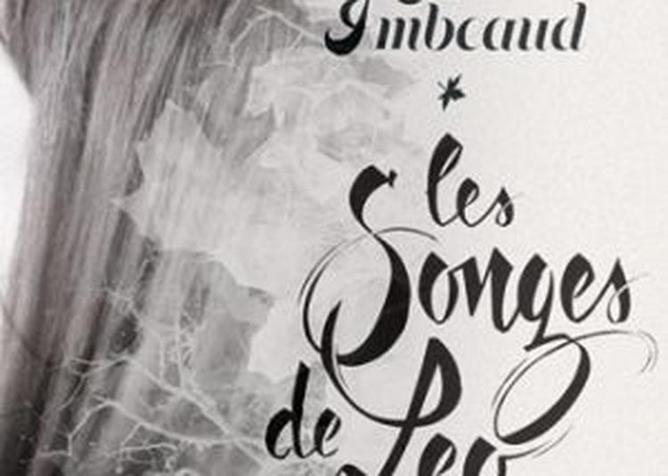 Les Songes De Leo Par M. Imbeaud à Perigueux