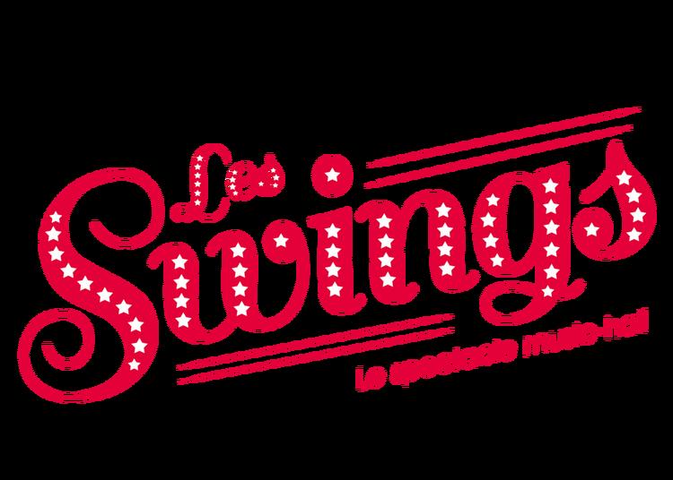 Les Swings « World » - Nouveau spectacle cabaret à Feytiat