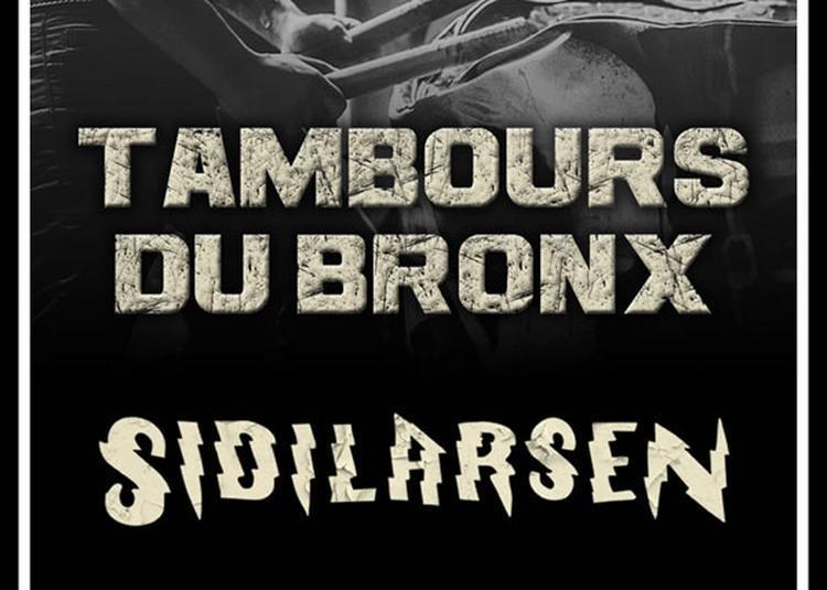 Les Tambours Du Bronx   Sidilarsen à Merignac