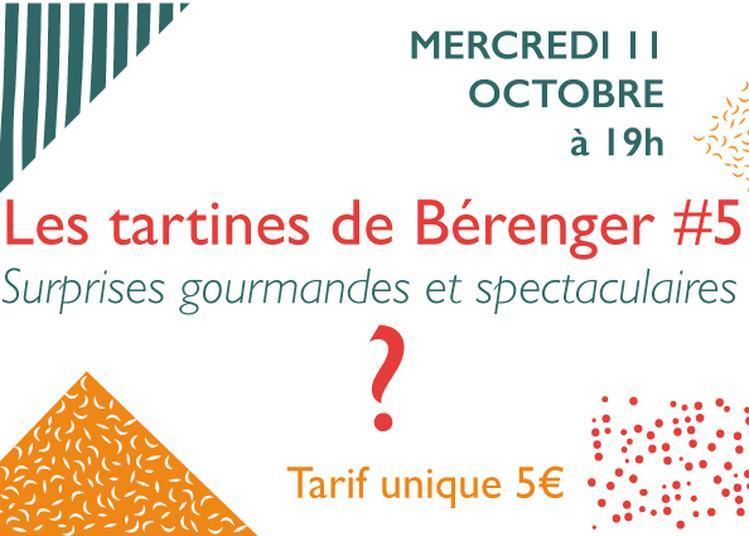 Les Tartines De Bérenger #5 à Villeneuve les Maguelone
