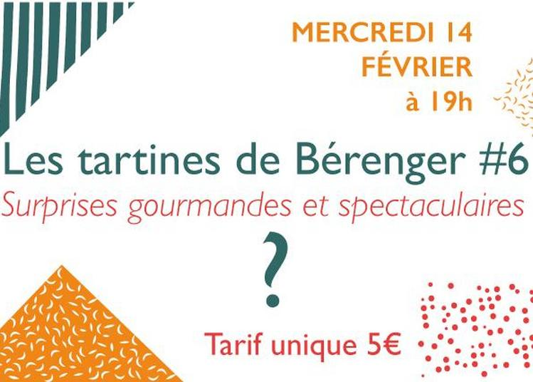 Les Tartines De Bérenger #6 à Villeneuve les Maguelone