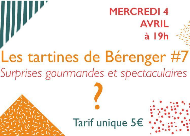 Les Tartines De Bérenger #7 à Villeneuve les Maguelone