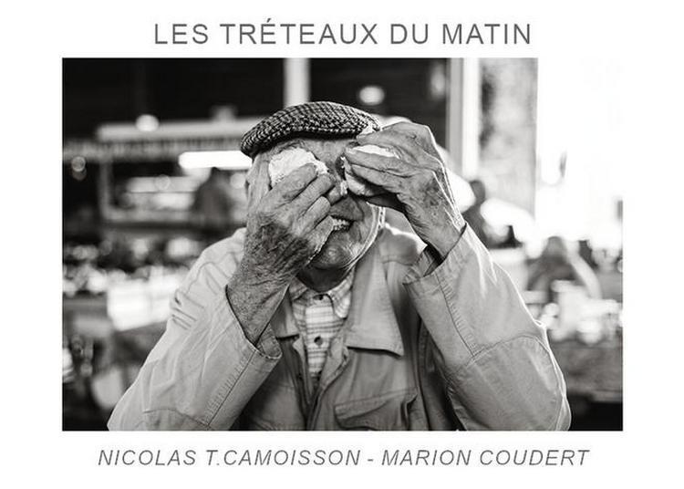 Les tréteaux du matin. Enquête photographique et poétique sur les producteurs du marché Saint-Roch de Mont-de-Marsan à Saint Sever