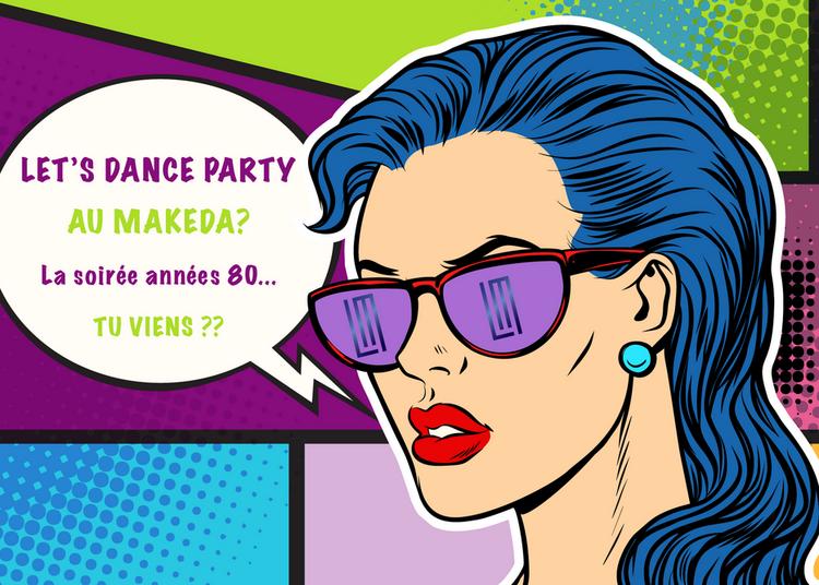 Let's Dance Party au Makeda à Marseille