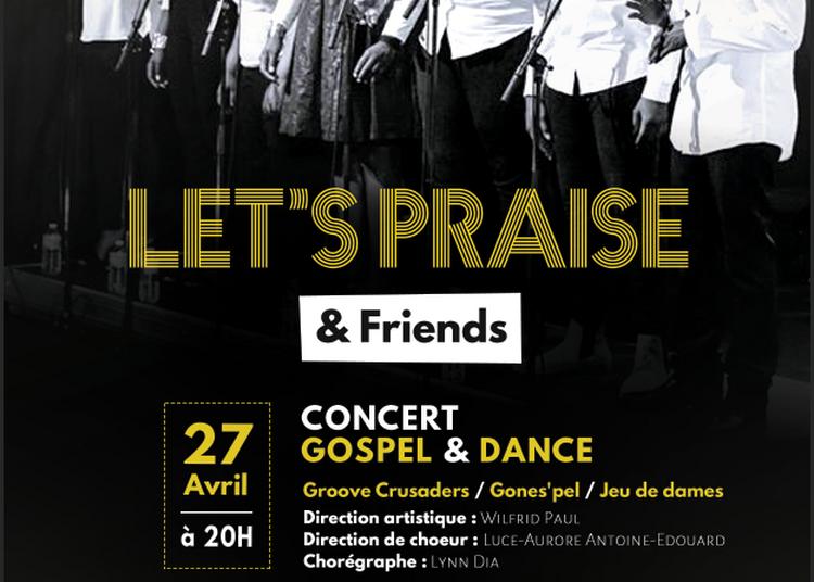 Let's Praise & Friends à Villeurbanne