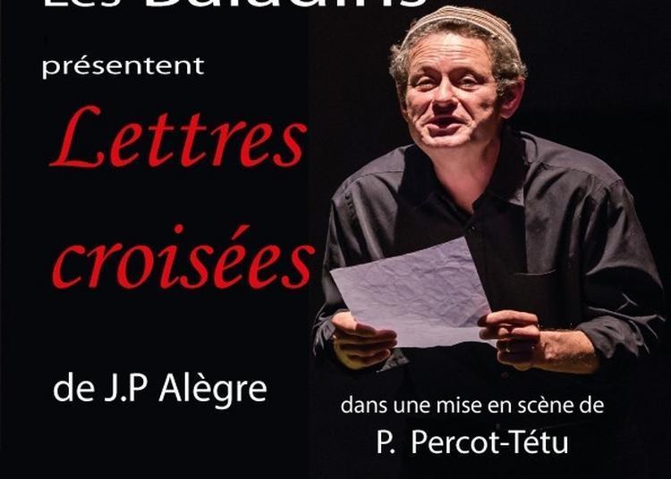 Lettres Croisées de Jean-Paul Alègre à Breuil Magne
