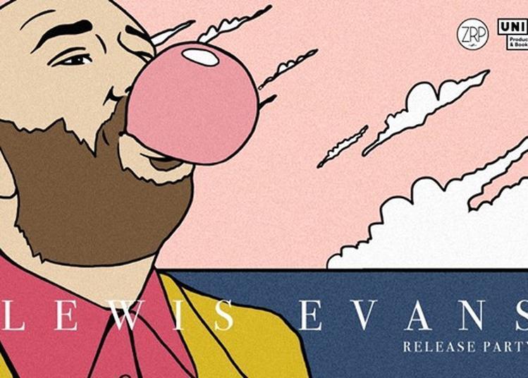 Lewis Evans - Release party à Paris 12ème