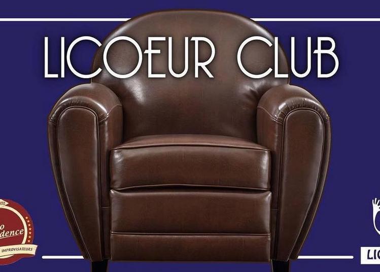 Licoeur Club à Bordeaux