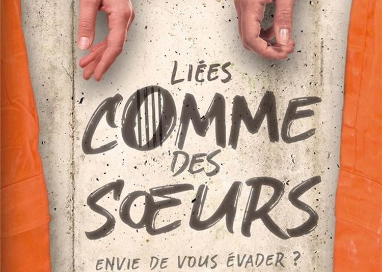 Liées Comme Des Soeurs à Lyon
