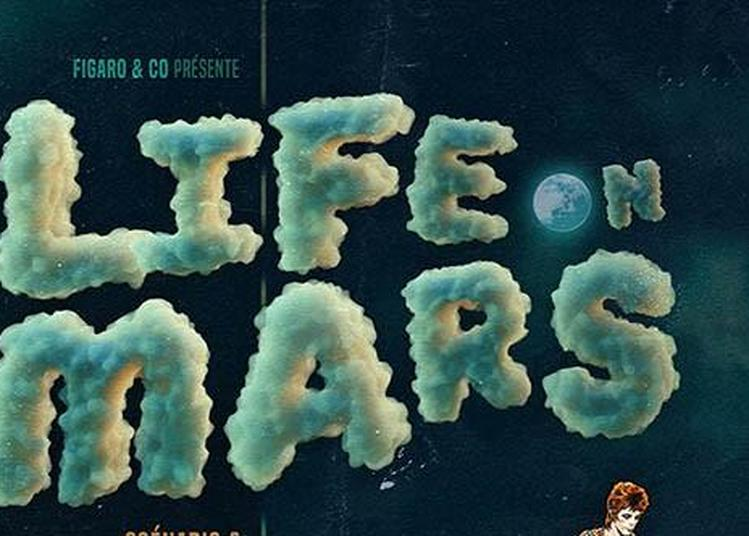 Life On Mars à Pibrac