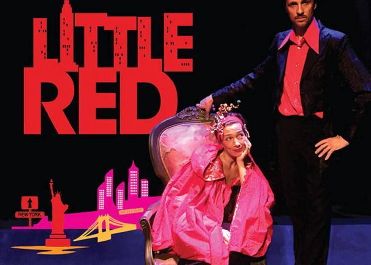 Little Red, Le Petit Chaperon Rouge à Saint Avertin