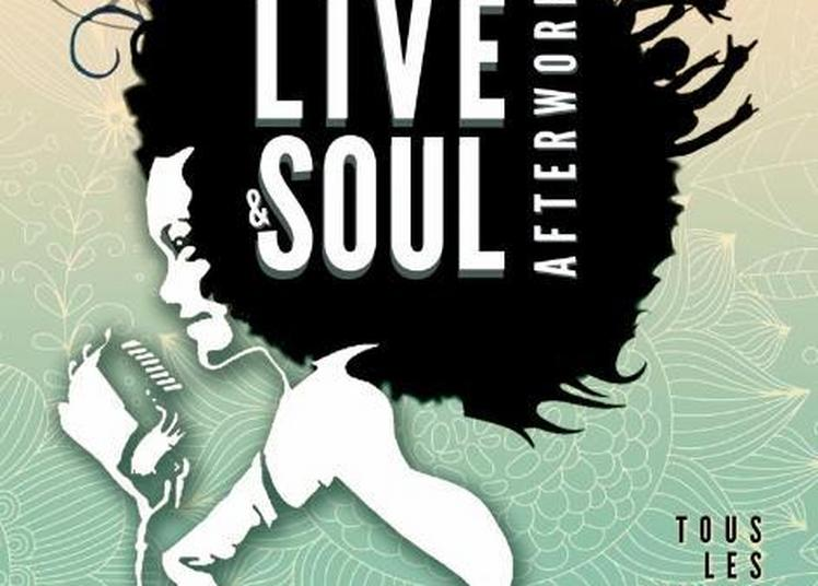 Live & Soul Afterwork Feat. Soulness à Paris 10ème