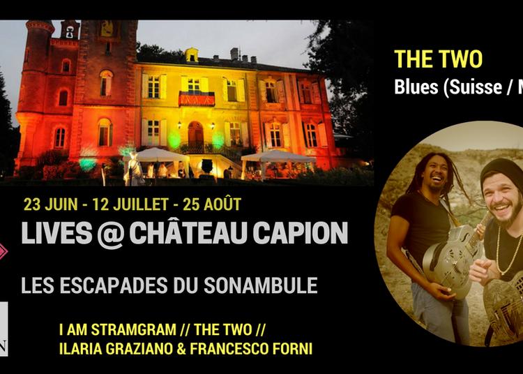Lives The Two @ Château Capion à Gignac