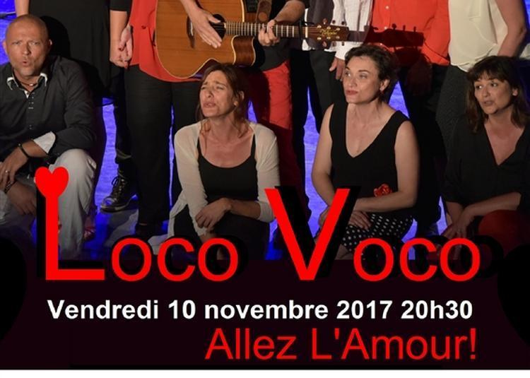 Loco Voco Allez l'Amour ! à Aix en Provence
