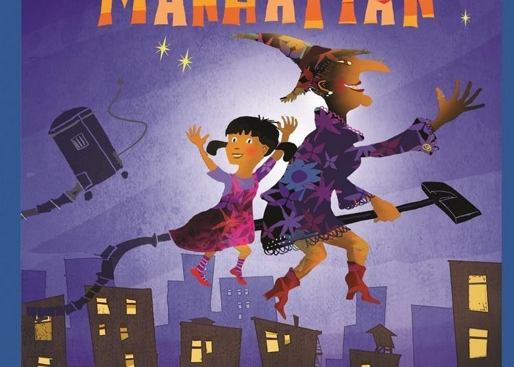 Lola Et La Sorciere De Manhattan à Paris 10ème