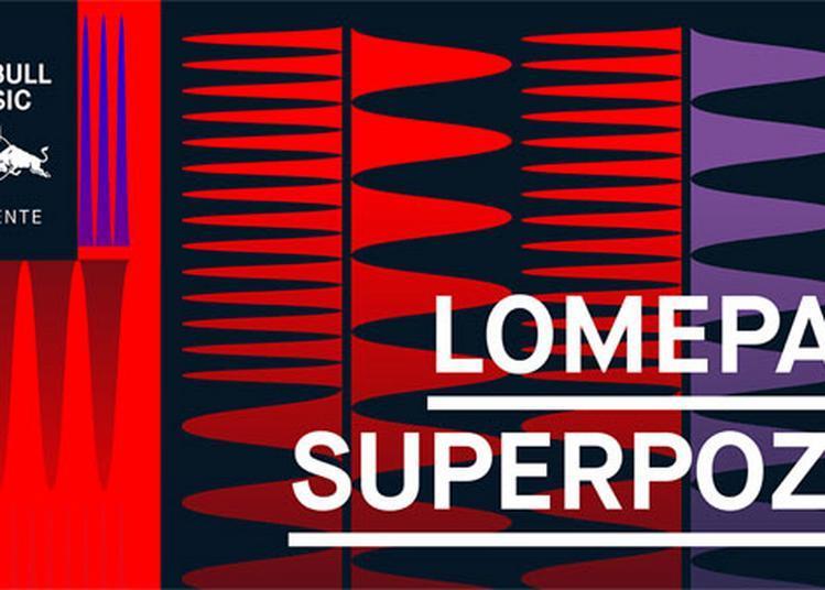 Lomepal + Superpoze à Le Havre