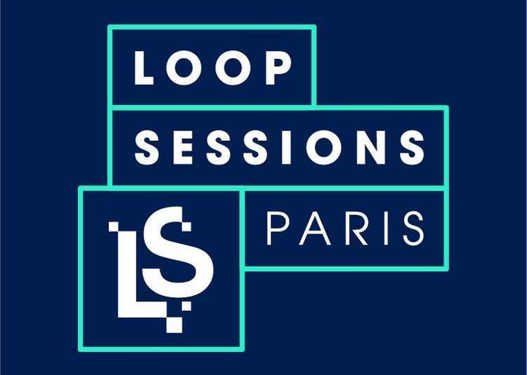 Loop sessions Paris à Paris 10ème