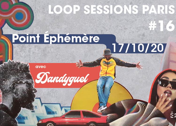 Loop Sessions Paris #16 Ft. Dandyguel à Paris 19ème