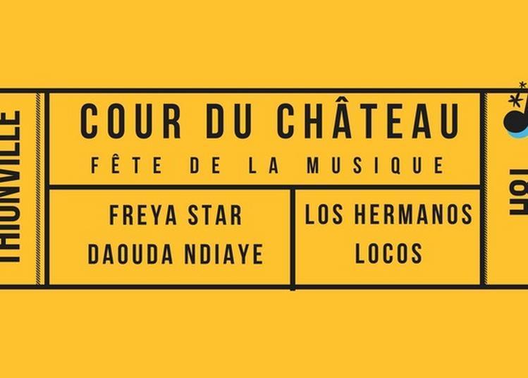Los Hermanos Locos + Freya Star + Daouda Ndiaye à Thionville