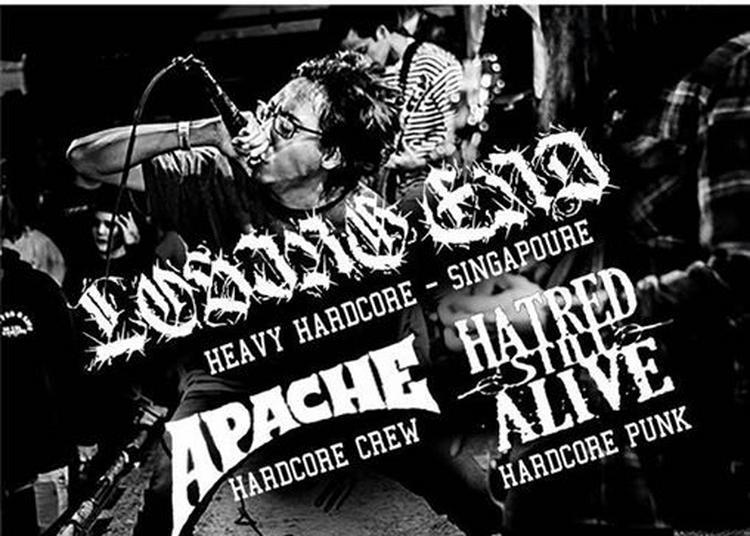 Losing End (Singapour) x Apache x Hatred Still Alive à Marseille