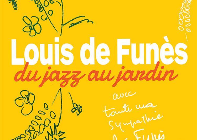 Louis de Funès, du jazz au jardin à Nantes
