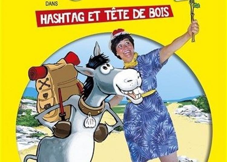 Louise Bourrifé Dans Hashtag Et Tête De Bois à Antibes