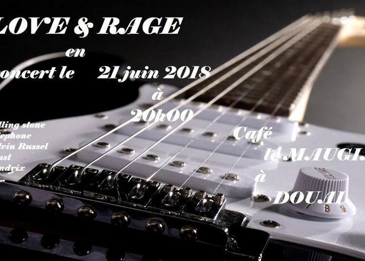 Love and Rage (Fête de la Musique) à Douai