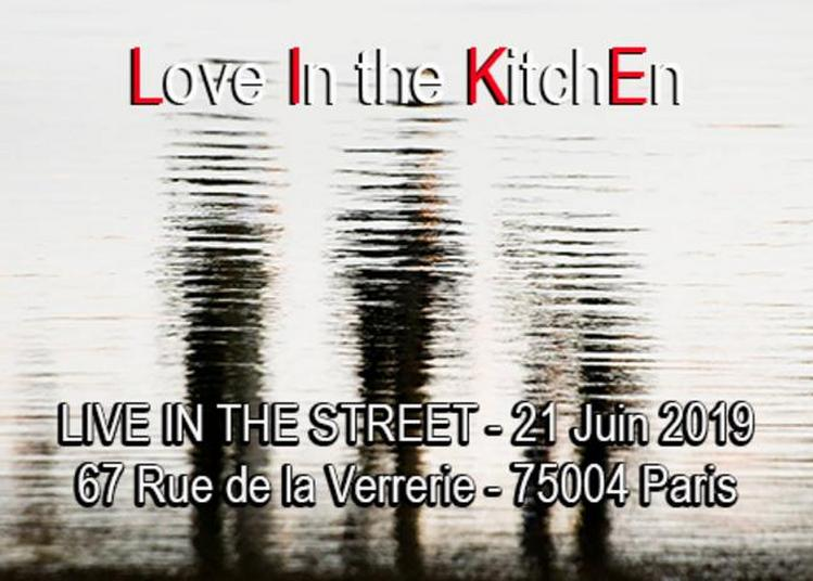 Love In The Kitchen - Live In The Street à Paris 4ème