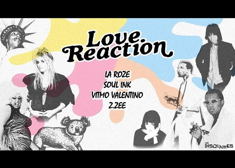 Love Reaction X Les Disquaires à Paris 11ème