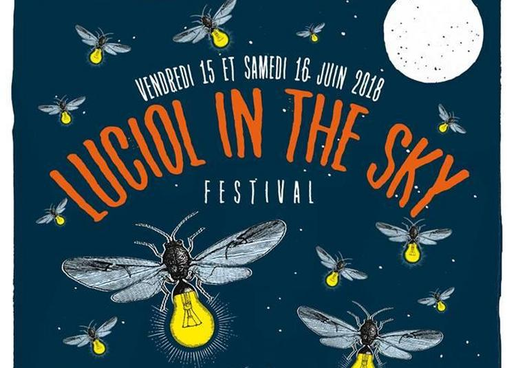 Luciol In The Sky Festival 2018