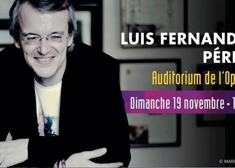 Luis Fernando Pérez Recital à Bordeaux